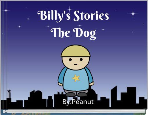 Billy's StoriesThe Dog