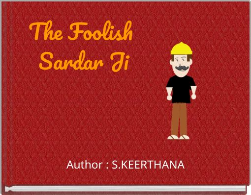 The Foolish Sardar Ji