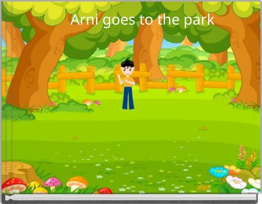 Arni goes to the park