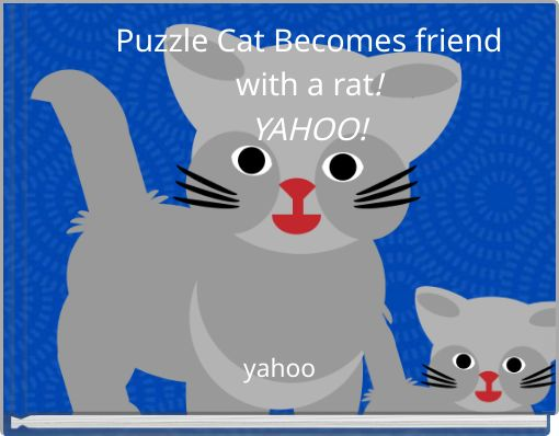 Puzzle Cat Becomes friendwith a rat!YAHOO!