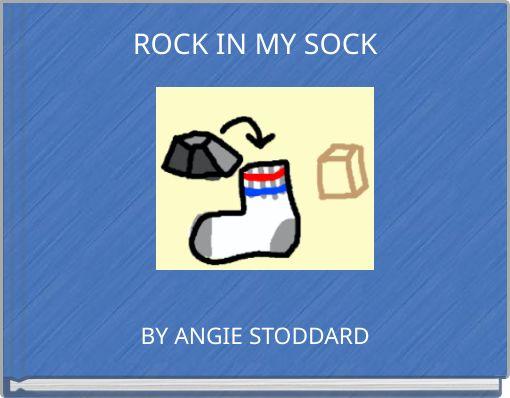 ROCK IN MY SOCK