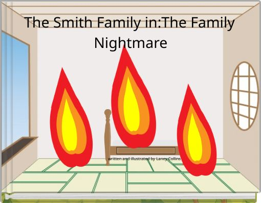 The Smith Family in:The Family Nightmare