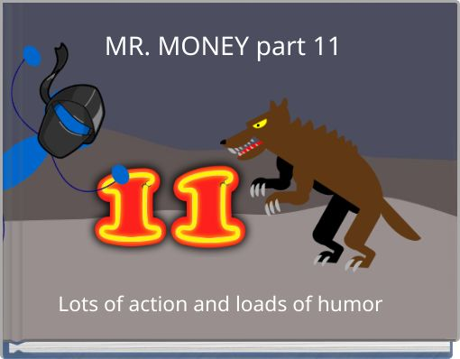 MR. MONEY part 11