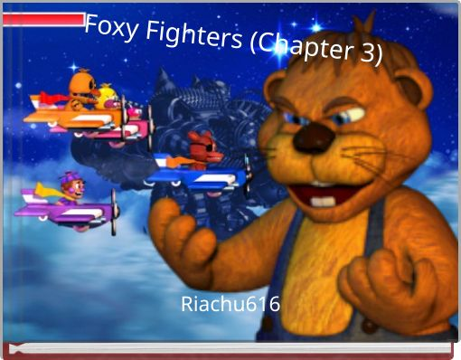 Foxy Fighters (Chapter 3)