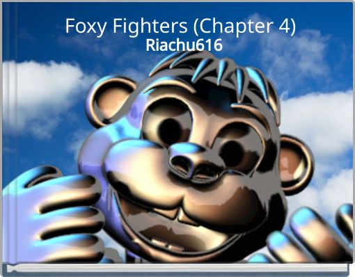 Foxy Fighters (Chapter 4)