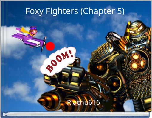 Foxy Fighters (Chapter 5)