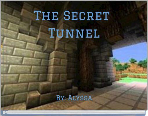 The Secret Tunnel