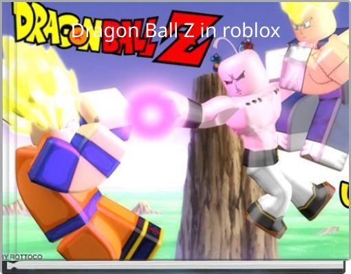 Dragon Ball Z in roblox