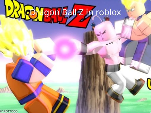 Dragon Ball Z in roblox