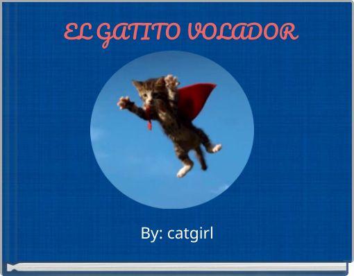 EL GATITO VOLADOR
