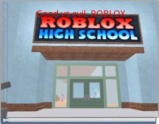 Good vs evil. ROBLOX
