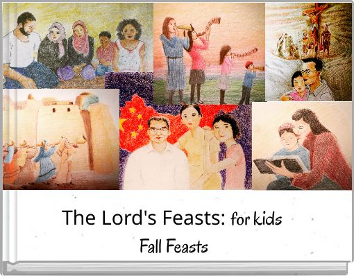 The Lord's Feasts: for kids Fall Feasts