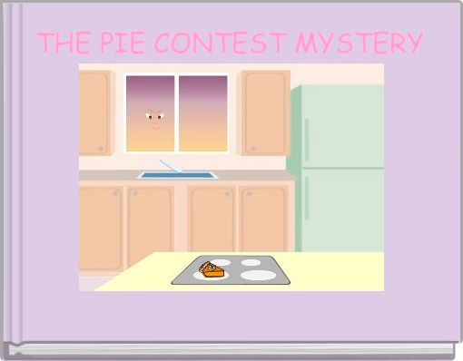 THE PIE CONTEST MYSTERY