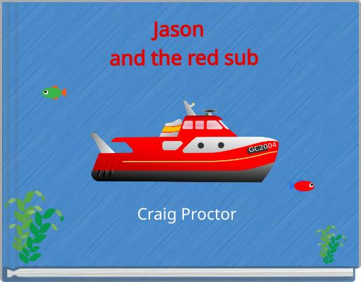 Jason  and the red sub