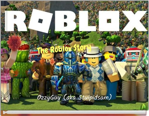 The Roblox Story