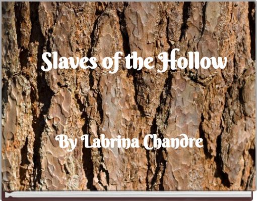 Slaves of the  Hollow