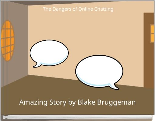 The Dangers of Online Chatting