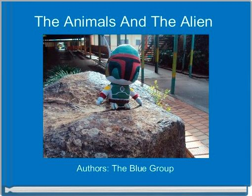 The Animals And The Alien