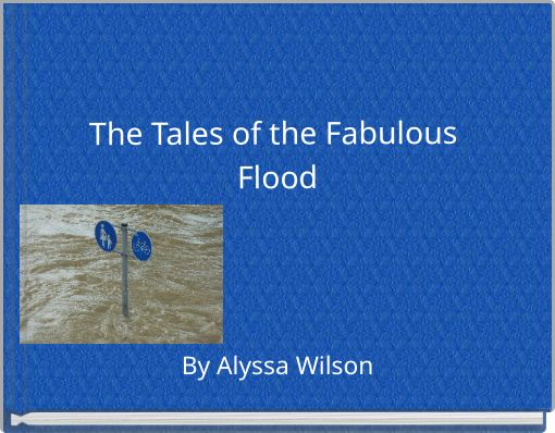 The Tales of the Fabulous Flood