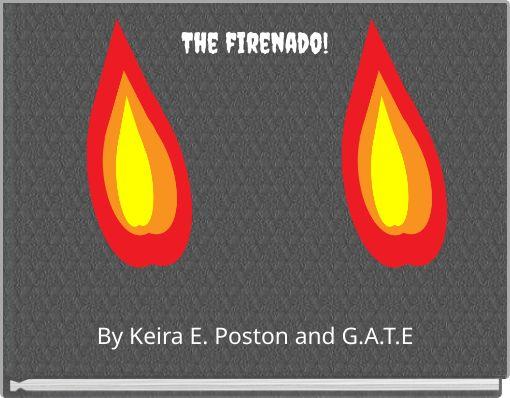The firenado!