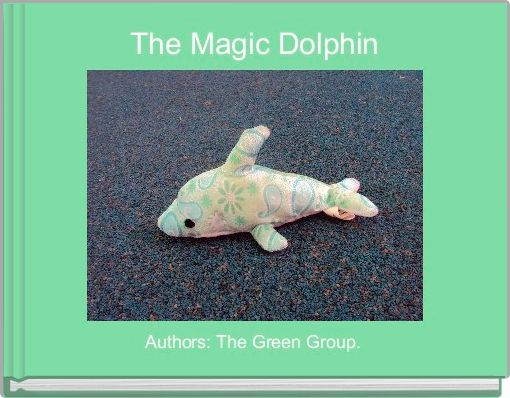 The Magic Dolphin