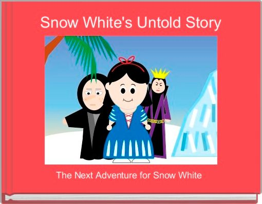 Snow White's Untold Story
