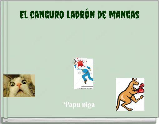 El canguro ladrón de mangas