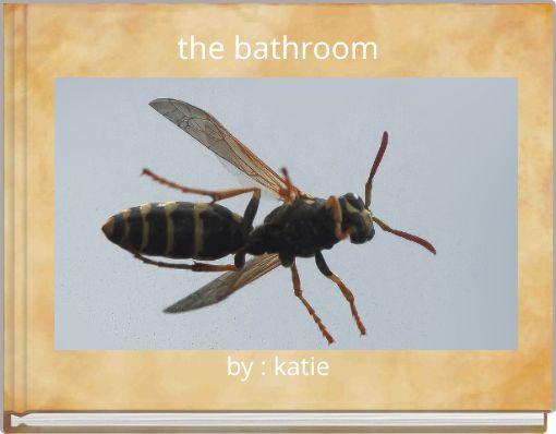 the bathroom?