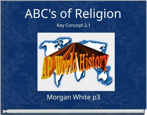 ABC's of Religion Key Concept 2.1