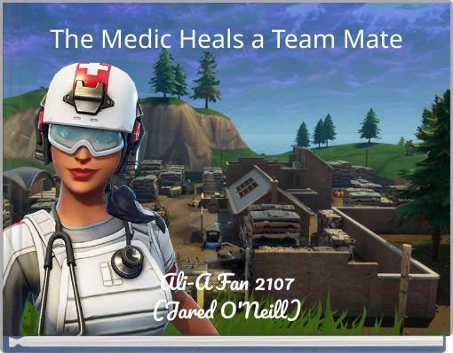 The Medic Heals a Team Mate
