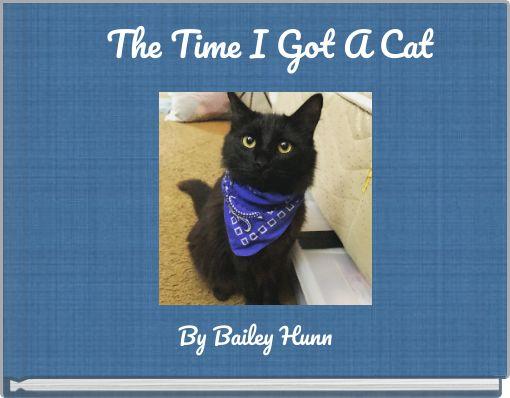 The Time I Got A Cat