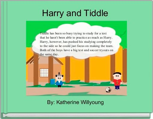 Harry and Tiddle