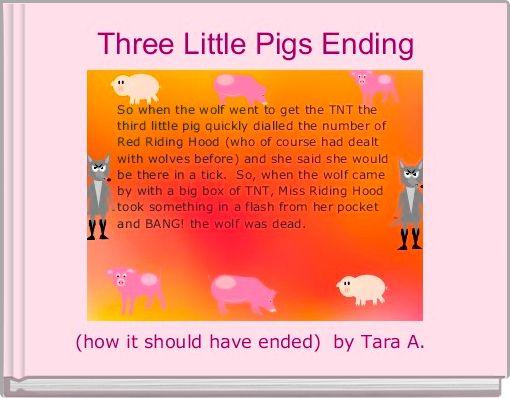 Three Little Pigs Ending