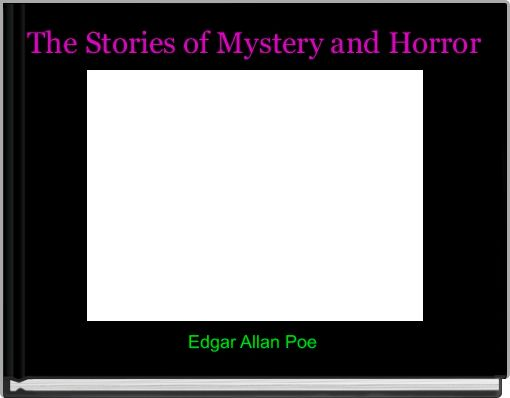 The Stories of Mystery and Horror