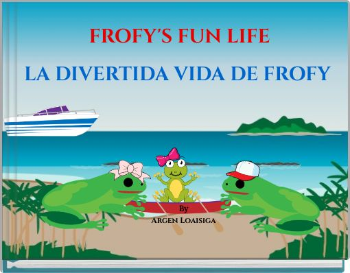 The Fun Life of Frofy, The frog