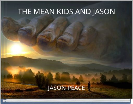 THE MEAN KIDS AND JASON