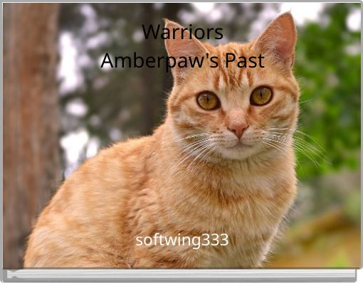 WarriorsAmberpaw's Past