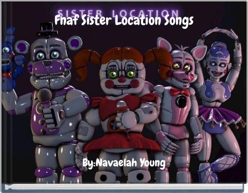 Fnaf Sister Location Songs