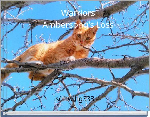 WarriorsAmbersong's Loss