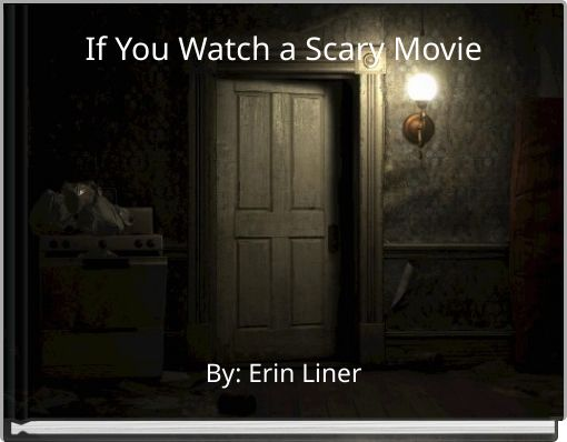 If You Watch a Scary Movie