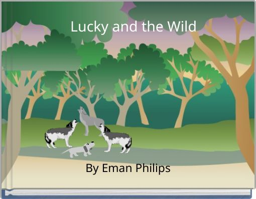 Lucky and the Wild