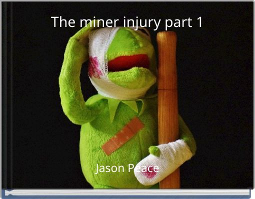 The miner injury part 1