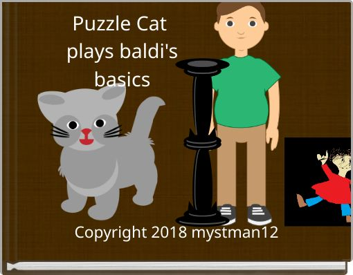Puzzle Cat plays baldi's   basics