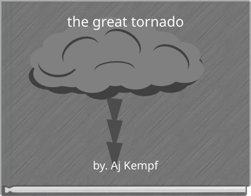 the great tornado