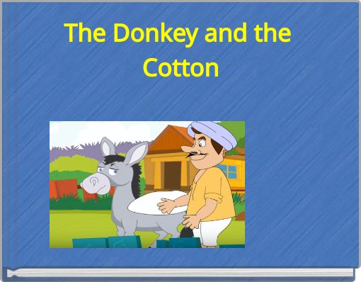 The Donkey and the Cotton