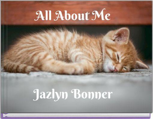 All About MeJazlyn Bonner