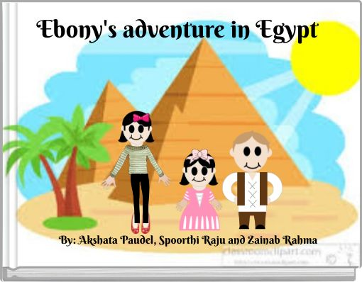Ebony's adventure in Egypt