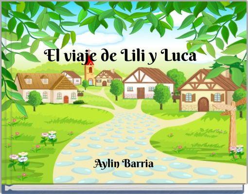 El viaje de Lili y Luca