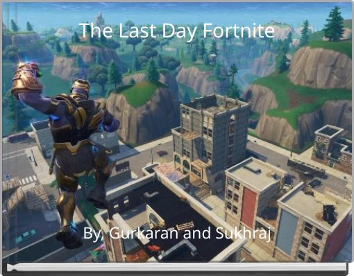 The Last Day Fortnite