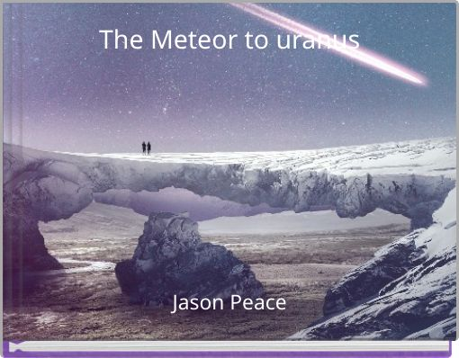 The Meteor to uranus